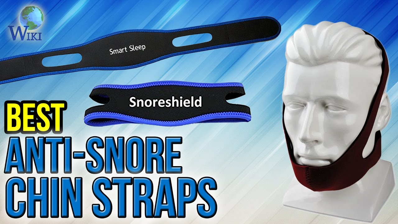 6 Best Anti-Snore Chin Straps 2017