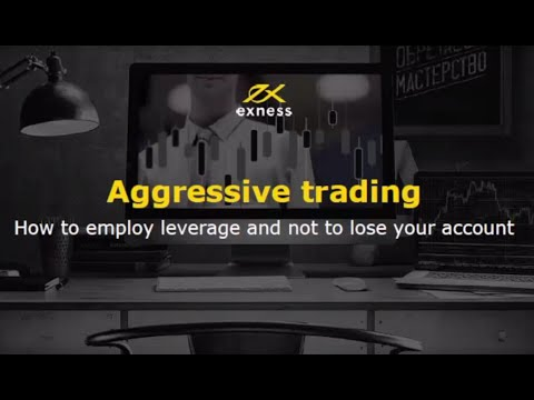 "Forex webinar ""Aggressive trading  How to employ high levera"