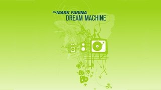 Mark Farina - Dream Machine feat. Sean Hayes (Downtempo Mix)