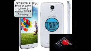 Rootear e Instalar TWRP Recovery a Samsung Galaxy S4 GT I9505 Vía Odin 3