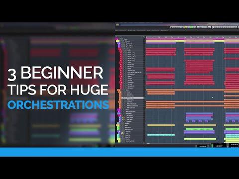 3 Beginner Tips For Huge Orchestrations