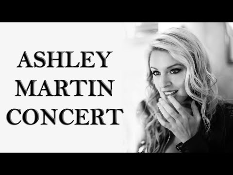 Ashley Martin: Put on a Show Concert