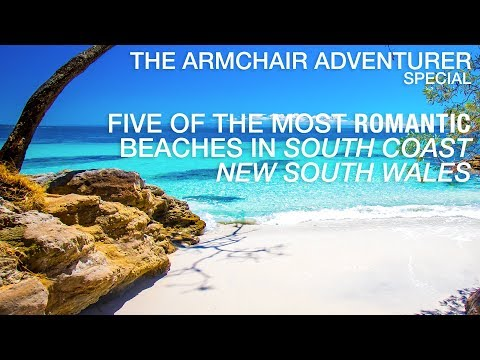 Five Of The Most Romantic Beaches In South Coast New South Wales