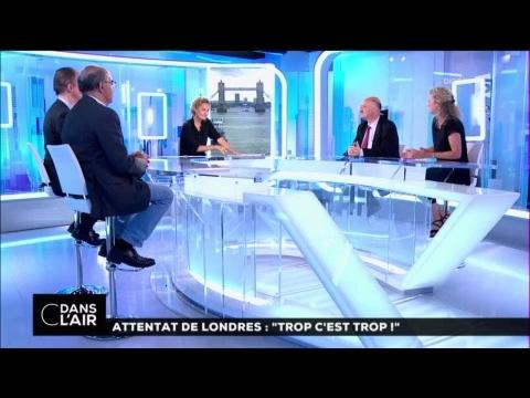 """Attentat de Londres : """" trop c'est trop ! """" #cdanslair 05-06-2017"""