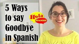 5 Ways to Say Good-Bye in Spanish   HOLA SPANISH