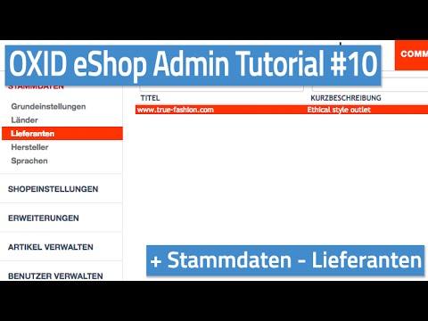 Oxid eShop Admin Tutorial #10 - Stammdaten - Lieferanten