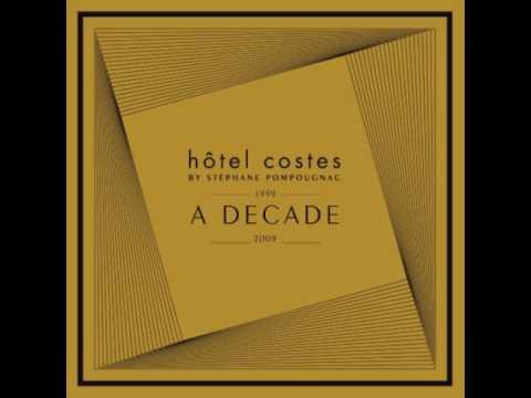 Hotel Costes a Decade  CD1  I Cube  Adore