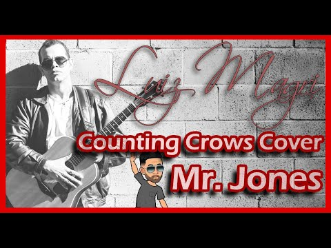 Mr. Jones - Counting Crows (Cover)