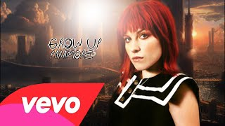 Paramore Grow Up Video Official Fan Vídeo De Hayley Williams