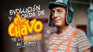 La Decadencia De El Chavo | #TeLoResumo