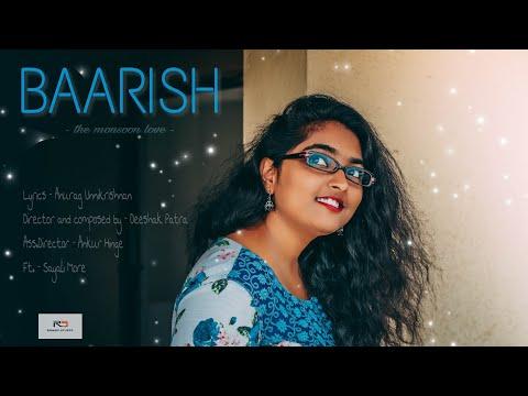 Baarish | Official Music Video | Deeshak Patra | Latest hits 2018