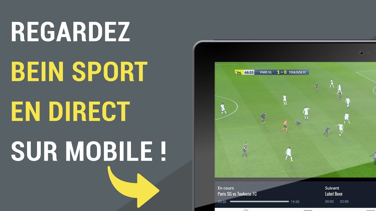 application android pour regarder bein sport