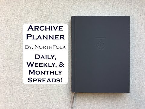 Archive Planner by: Northfolk {Undated: Daily, Weekly, and Monthly Spreads}