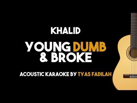 Khalid - Young Dumb & Broke (Acoustic Guitar Karaoke Backing Track with Lyrics on Screen)