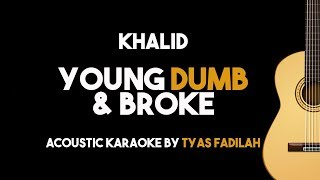 Khalid - Young Dumb & Broke (Acoustic Guitar Karaoke Backing Track with Lyrics on Screen)
