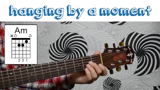 "How To Play ""Hanging By A Moment"" by Lifehouse"