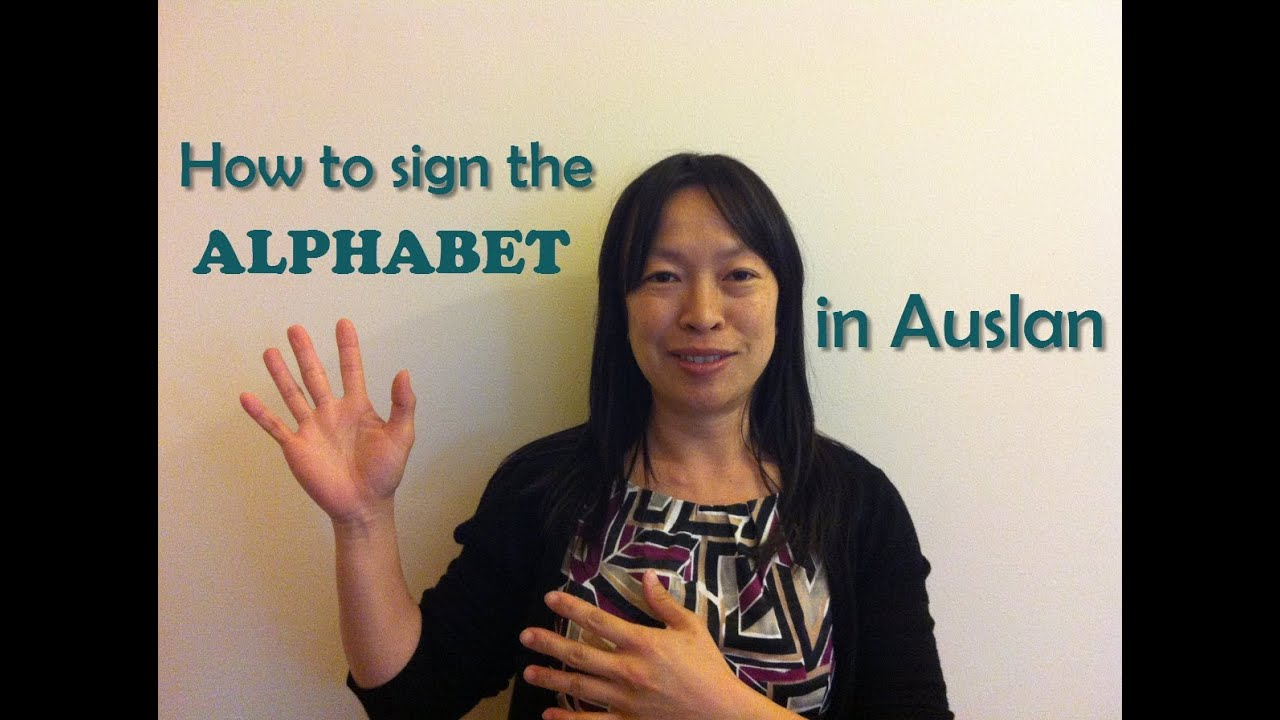 How To Sign The Alphabet In Auslan (Australian Sign Language)