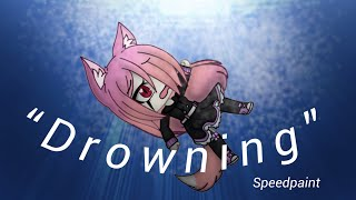 """Drowning"" - Speed Edit (so bad)"