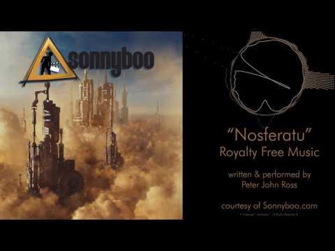 SONNYBOO's Royalty Free Music - Nosferatu (techno) by Peter John Ross