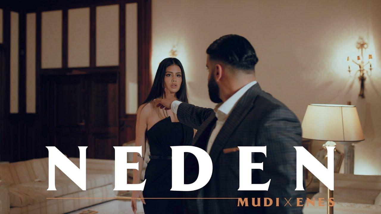 Download Mudi x Enes - Neden (Offizielles Video)