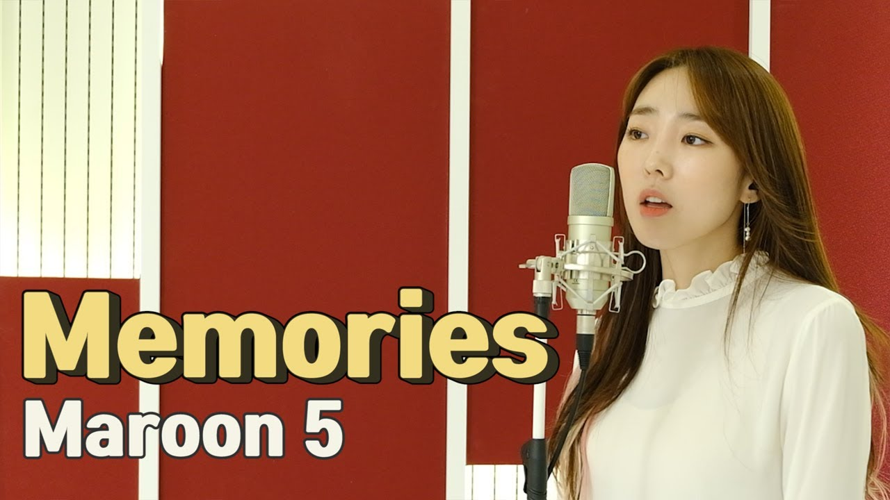 Maroon 5 - Memories / 이보람 (Lee Boram) [보람씨야]