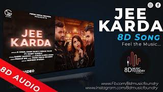 JEE KARDA ( 8D AUDIO )   G KHAN   KHAN SAAB   GARRY SANDHU   FRESH MEDIA RECORDS   TikTok   8DMF  
