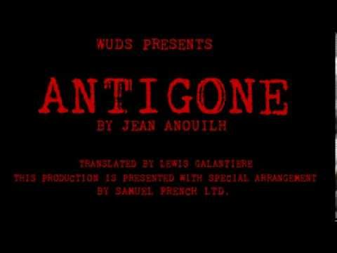 WUDS Presents Jean Anouilh S ANTIGONE