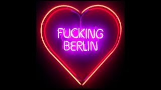FUCKING BERLIN - Offizieller Trailer