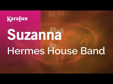 Karaoke Suzanna - Hermes House Band *