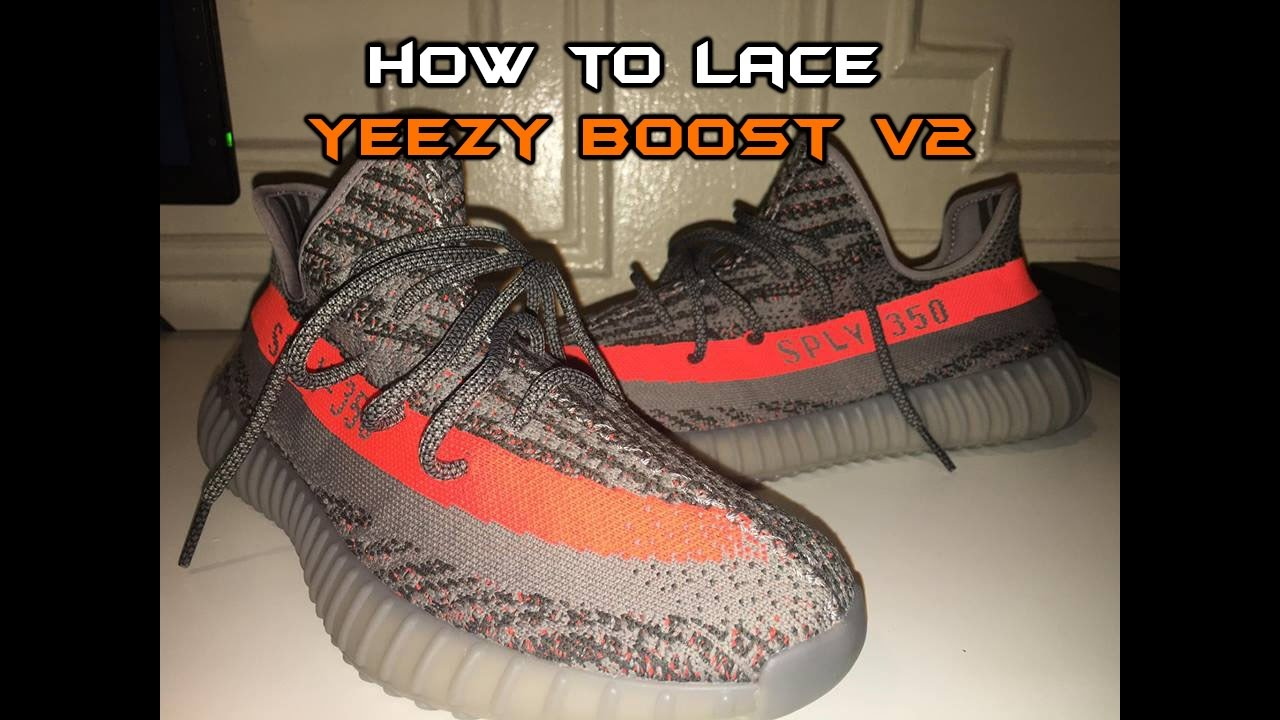 345f24df 3 WAYS TO LACE YEEZY BOOST 350 V2 - YouTube