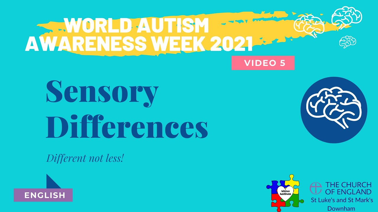 Autism and Sensory Processing - World Autism Awareness Week 2021 Series