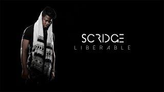 Scridge - Libérable (Lyrics Video)