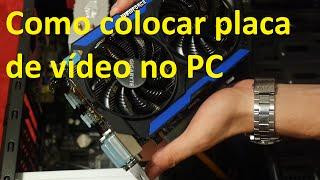 Tutorial - Como colocar uma placa de vídeo no PC - Slot PCI Express
