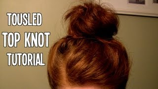 Tousled Top Knot tutorial (Great for Short/Medium length hair! No Sock/Donut Required!)
