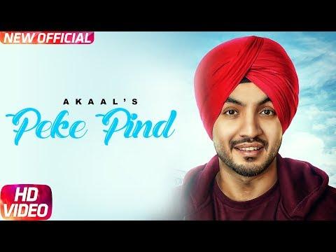 Peke Pind (Full Song) | Akaal | Latest Punjabi Song 2017 | Speed Records