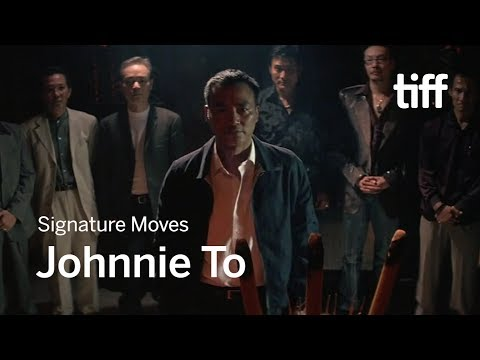 The Signature Moves of Johnnie To  TIFF 2017