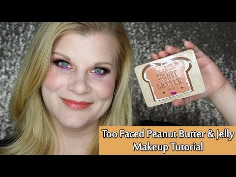 Too Faced Peanut Butter & Jelly Makeup Tutorial | Makeup Your Mind