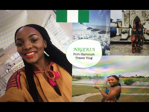 Nigeria| Port-Harcourt Vlog| Summer 2017|  Back in my motherland!
