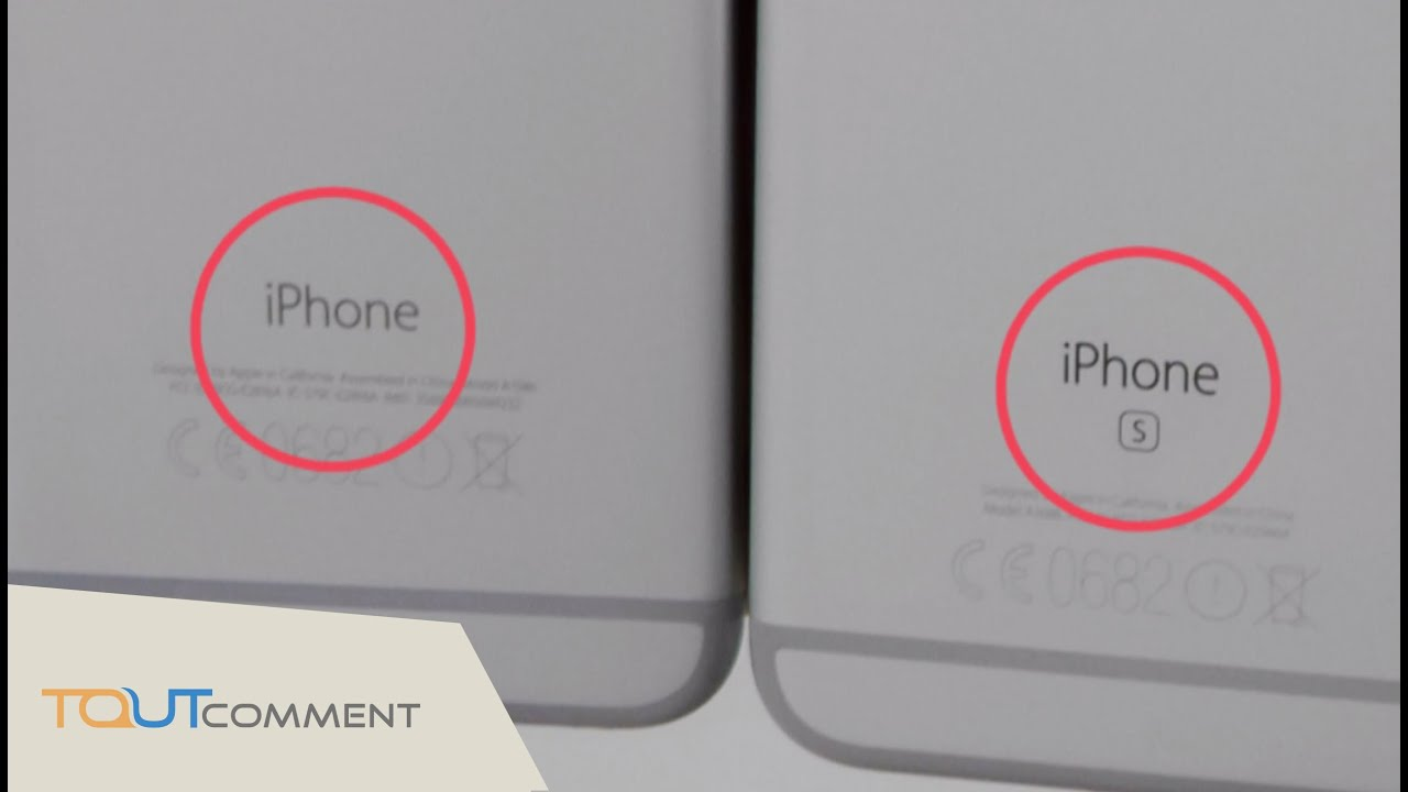 how can you tell which iphone you have comment distinguer physiquement un iphone 6 et 6 s 20664
