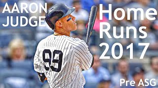 Every Aaron Judge Home Run 2017 Season 1st Half | Aaron Judge Rookie Highlights