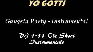 Yo Gotti - Gangsta Party (Instrumental)