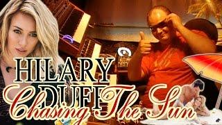 Hilary Duff Chasing The Sun ( REMIX COVER live by JANXEN ) Summer 2014 New Song Hilary Duff Sun