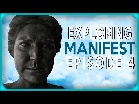 Exploring Manifest Episode 4 -