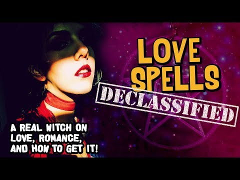 The TRUTH About Love Spells: Advice from a Real Witch on Love, Dating, and More!