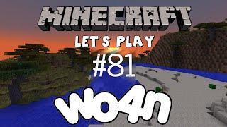 Wo4n Let´s Play Minecraft S04E81 - We´re loud and we´re back va