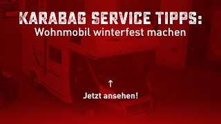 wohnmobil f r den winter bereit machen karabag service. Black Bedroom Furniture Sets. Home Design Ideas