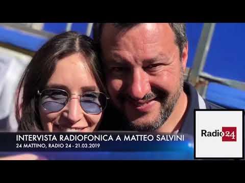 INTERVISTA RADIOFONICA A MATTEO SALVINI (RADIO 24, 21.03.2019)