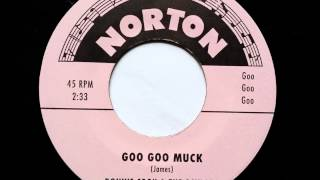 Ronnie Cook and The Gaylads Goo Goo Muck -  Norton records