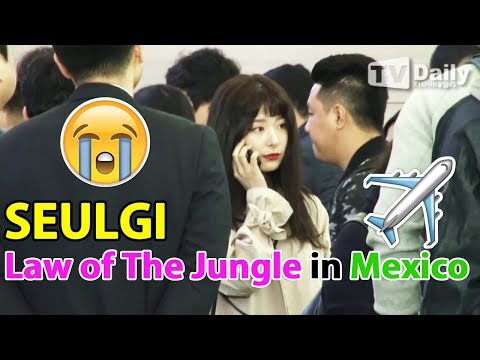Red Velvet SEULGI 슬기 airport departure to Mexico | Law of The Jungle