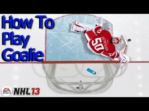 NHL 13: How To Play Goalie: Tips and Tricks